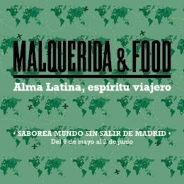 'Malquerida & Food' Madrid